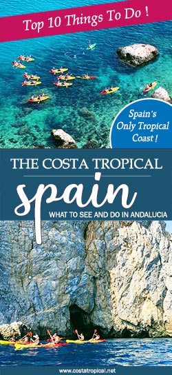 Top Things To Do - Costa Tropical- Andalucía - Spain